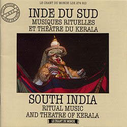 Обложка диска South India: Ritual Music and Theatre of Kerala
